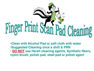 Finger Print Scan Pad Cleaning
