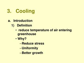 3.   Cooling