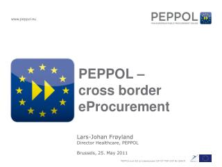 PEPPOL –  cross border eProcurement