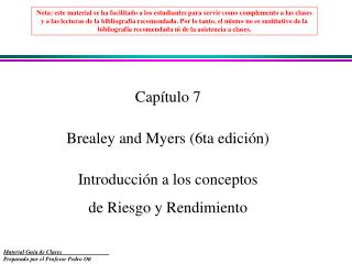 Capítulo 7  Brealey and Myers (6ta edición) Introducción a los conceptos  de Riesgo y Rendimiento