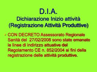 D.I.A. Dichiarazione Inizio attivit� (Registrazione Attivit� Produttive)