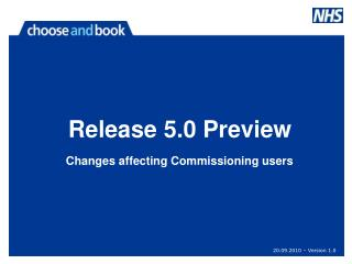 Changes affecting Commissioning users