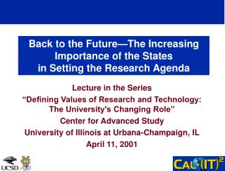 Back to the Future The Increasing Importance of the States  in Setting the Research Agenda