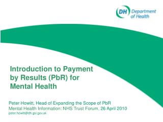 Introduction to Payment by Results (PbR) for Mental Health