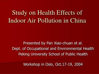 Study on Health Effects of Indoor Air Pollution in China