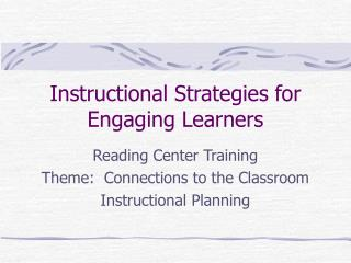 Instructional Strategies for Engaging Learners