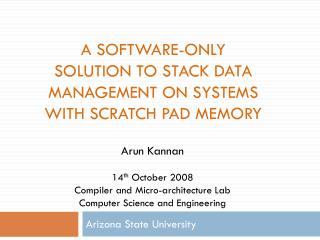A Software-only solution to stack data management on systems with scratch pad memory