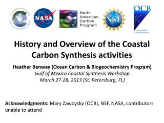 History and Overview of the Coastal Carbon Synthesis activities