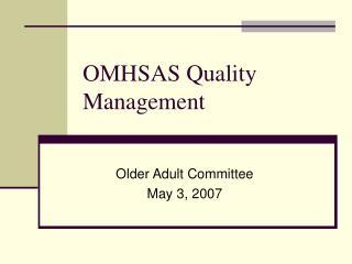 OMHSAS Quality Management