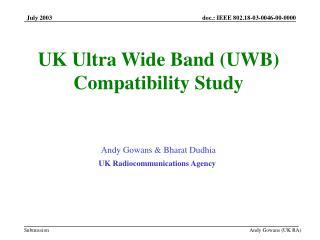 Andy Gowans & Bharat Dudhia UK Radiocommunications Agency