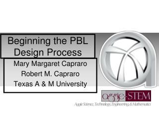 Beginning the PBL Design Process