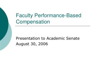 Faculty Performance-Based Compensation
