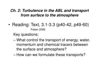 Ch. 2: Turbulence in the ABL and transport from surface to the atmosphere