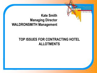Kate Smith Managing Director  WALDRONSMITH Management