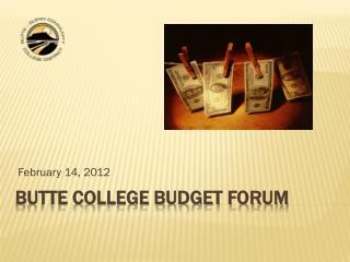 Butte College Budget Forum