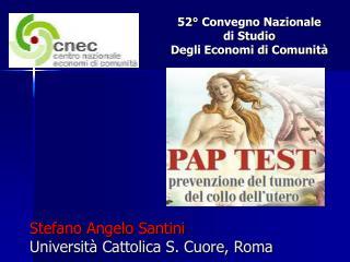 Stefano Angelo Santini Università Cattolica S. Cuore, Roma