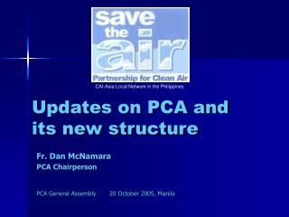 Updates on PCA and  its new structure