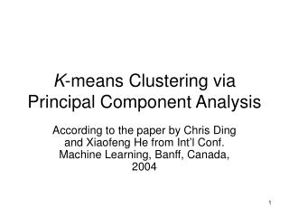 K -means Clustering via Principal Component Analysis