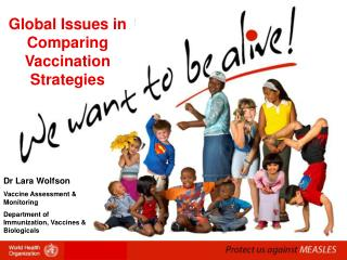 Global Issues in Comparing Vaccination Strategies