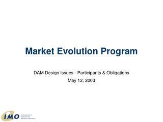 Market Evolution Program