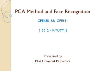 PCA Method and Face Recognition
