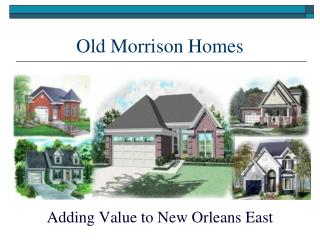 Old Morrison Homes