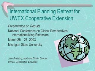 International Planning Retreat for UWEX Cooperative Extension
