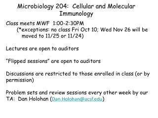 Microbiology 204:  Cellular and Molecular Immunology