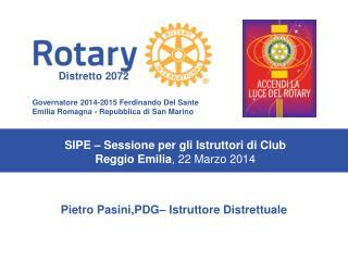 SEMINARIO ISTRUZIONE SQUADRA DISTRETTUALE Repubblica di San Marino, 22 Febbraio 2014