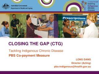 CLOSING THE GAP (CTG)