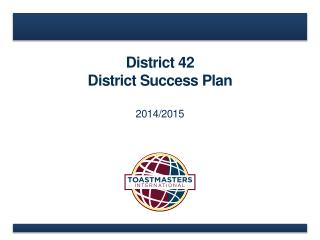 District 42 District Success Plan