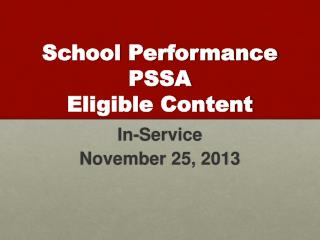 School Performance PSSA Eligible Content