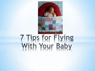 7 Tips For Flying With Baby
