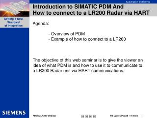 Introduction to SIMATIC PDM  And  How to connect to a LR200 Radar via HART