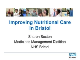 Improving Nutritional Care in Bristol