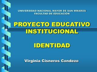 Virginia Cisneros Condezo