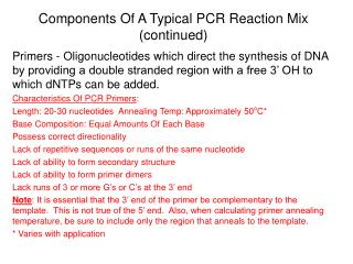 Components Of A Typical PCR Reaction Mix (continued)