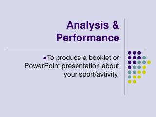 Analysis & Performance