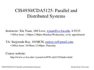 CIS4930/CDA5125: Parallel and Distributed Systems