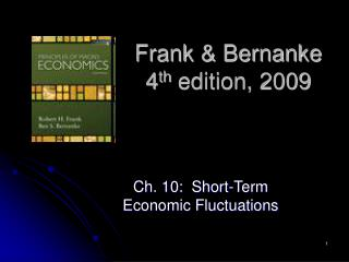 Frank & Bernanke 4 th  edition, 2009