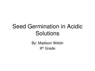 Seed Germination in Acidic Solutions