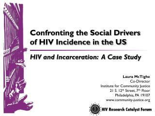 A Snapshot of  HIV and Incarceration