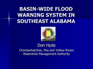 BASIN-WIDE FLOOD WARNING SYSTEM IN SOUTHEAST ALABAMA
