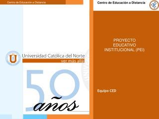 El proyecto educativo institucional (PEI).