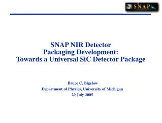 SNAP NIR Detector  Packaging Development: Towards a Universal SiC Detector Package