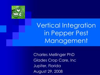 Vertical Integration in Pepper Pest Management