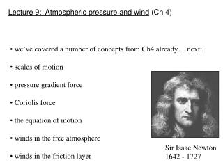Lecture 9:  Atmospheric pressure and wind  (Ch 4)