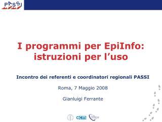 I programmi per EpiInfo: istruzioni per l'uso
