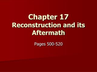 Chapter 17 Reconstruction and its Aftermath