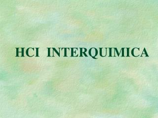 HCI  INTERQUIMICA